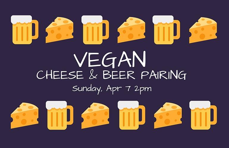 Vegan Cheese & Beer Pairing
